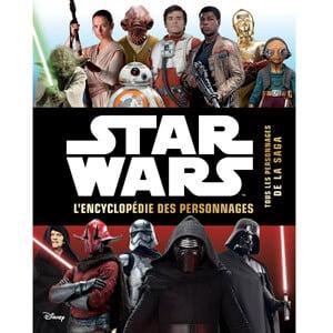 encyclopédie des personnages Star Wars de Hachette Jeunesse