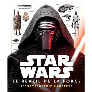 encyclopédie illustrée Star Wars Le Réveil de la Force de Hachette